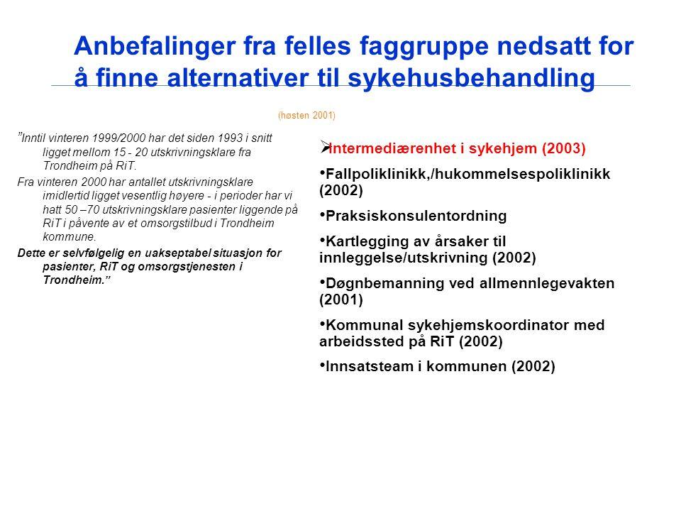 Anbefalinger fra felles faggruppe nedsatt for å finne alternativer til sykehusbehandling (høsten 2001)