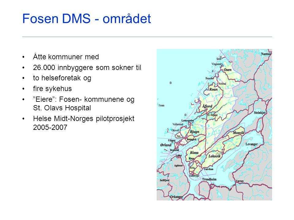 Fosen DMS - området Åtte kommuner med 26.000 innbyggere som sokner til