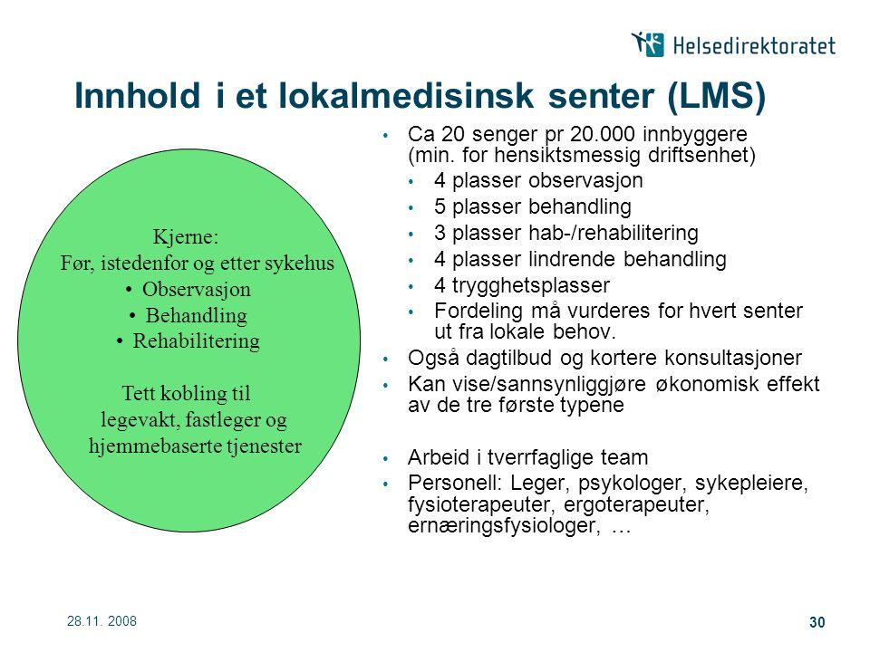 Innhold i et lokalmedisinsk senter (LMS)