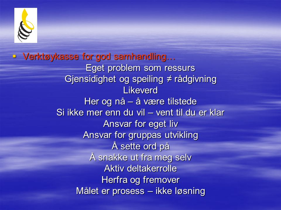 Verktøykasse for god samhandling… Eget problem som ressurs