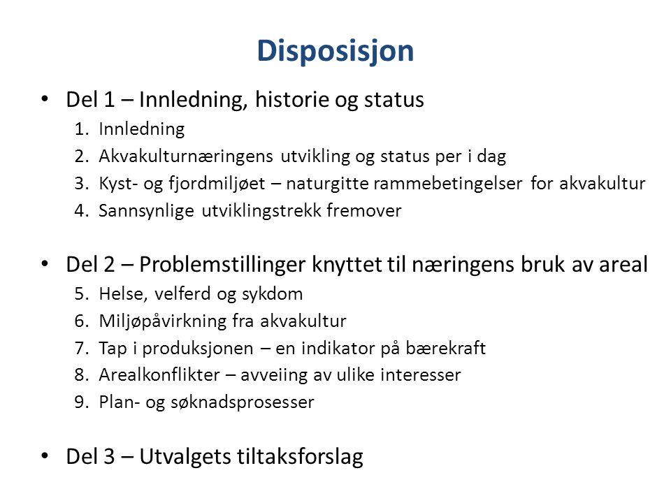 Disposisjon Del 1 – Innledning, historie og status