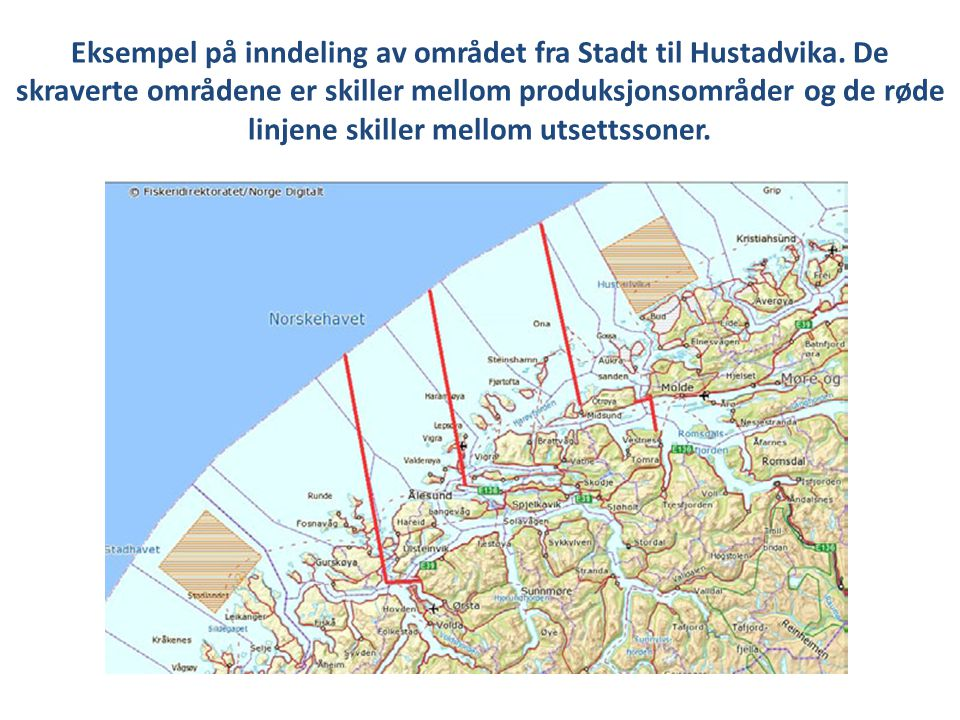 Eksempel på inndeling av området fra Stadt til Hustadvika