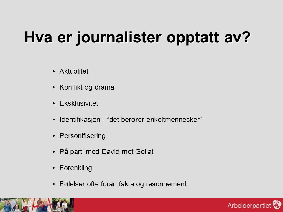 Hva er journalister opptatt av