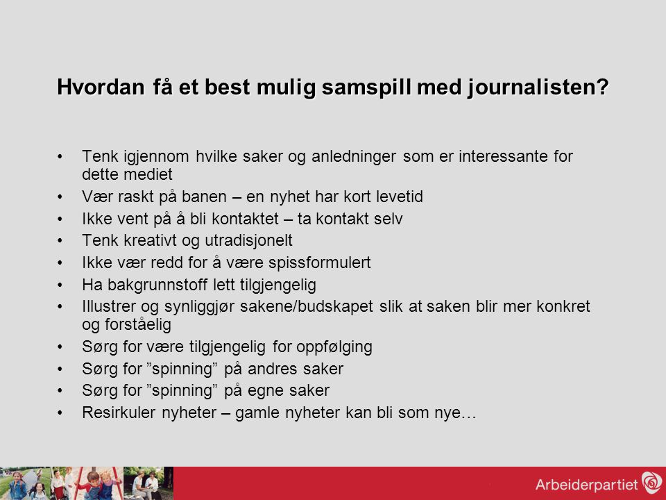 Hvordan få et best mulig samspill med journalisten