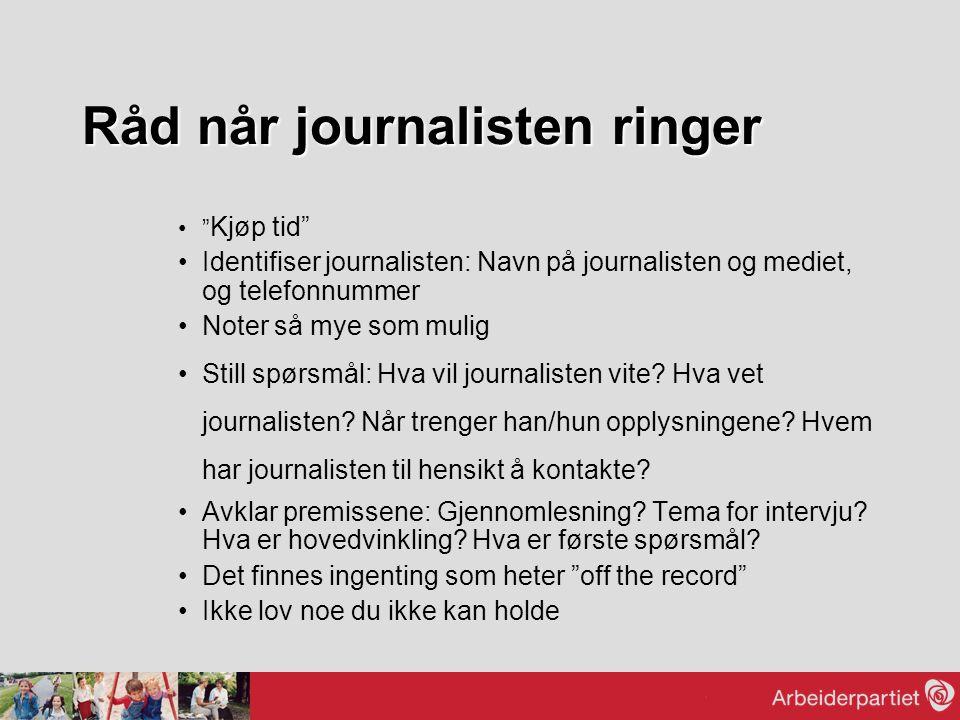 Råd når journalisten ringer