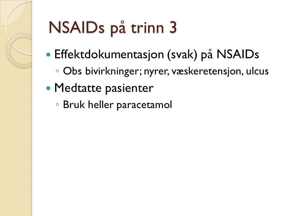 NSAIDs på trinn 3 Effektdokumentasjon (svak) på NSAIDs