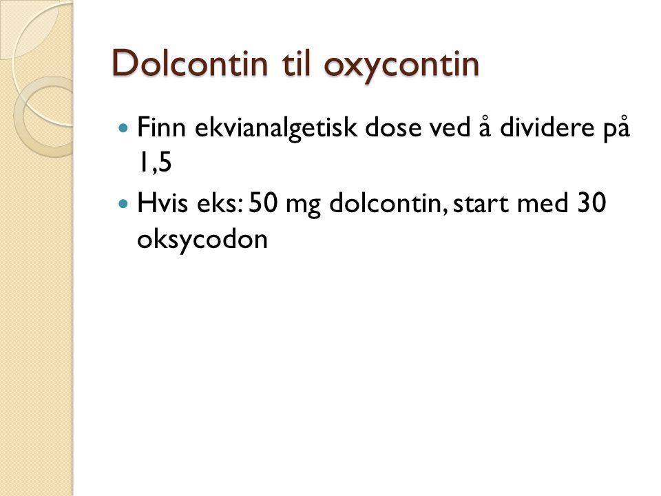 Dolcontin til oxycontin