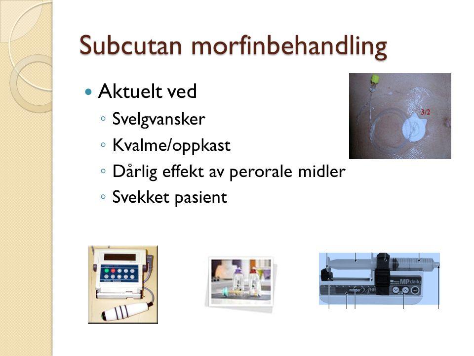 Subcutan morfinbehandling