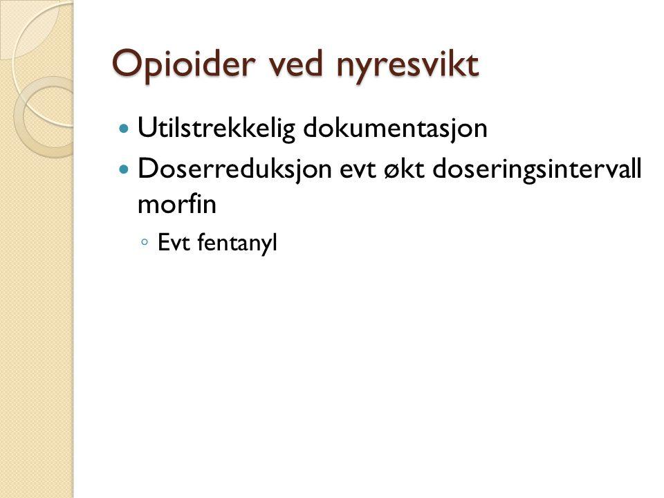 Opioider ved nyresvikt