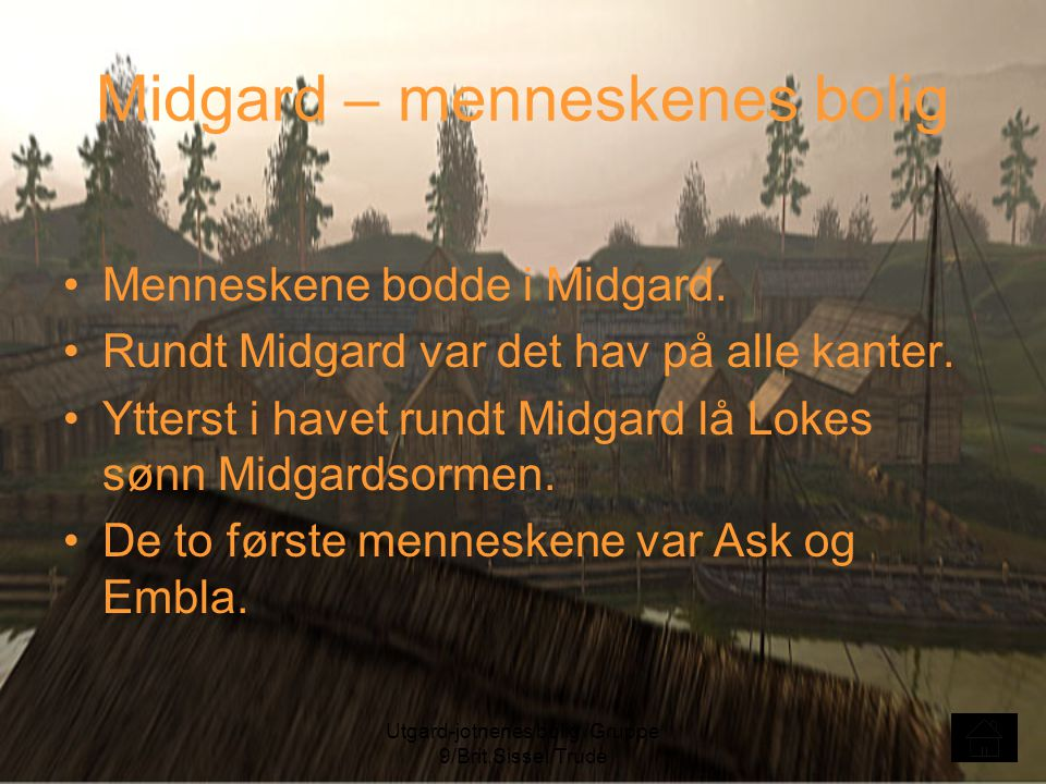 Midgard – menneskenes bolig