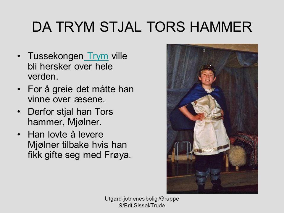 DA TRYM STJAL TORS HAMMER