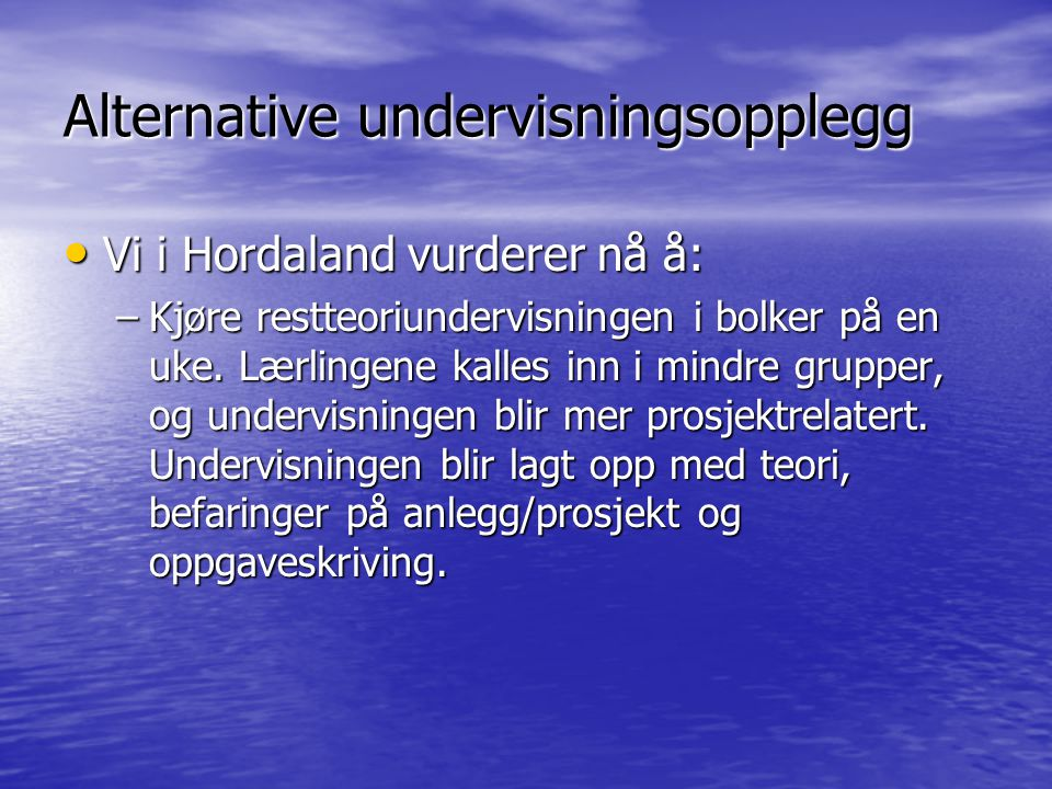 Alternative undervisningsopplegg