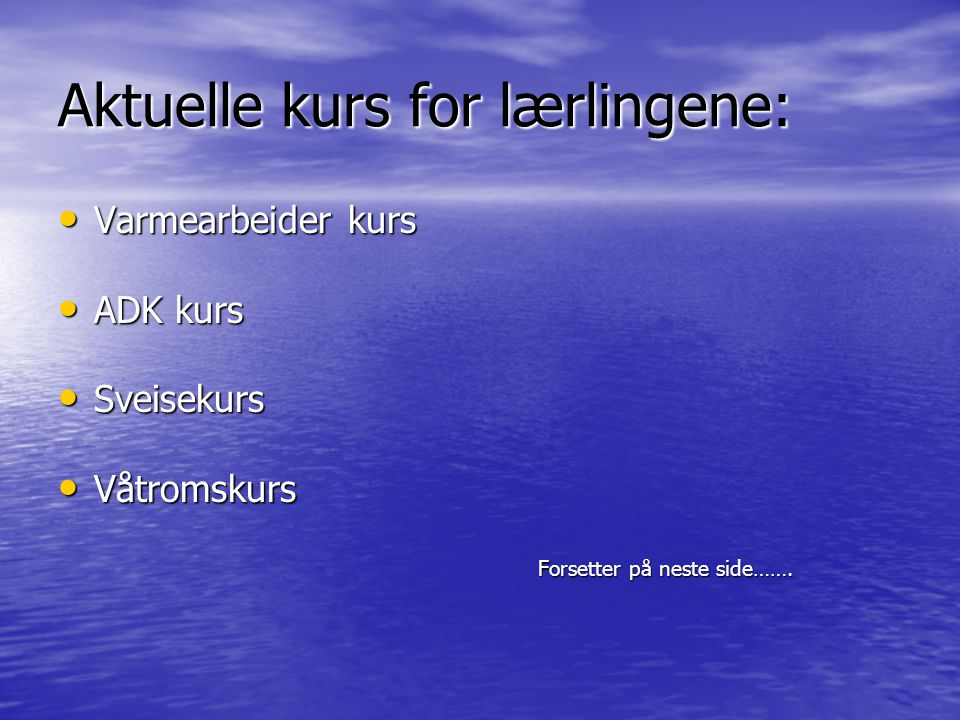 Aktuelle kurs for lærlingene: