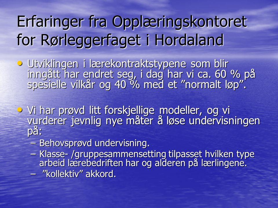 Erfaringer fra Opplæringskontoret for Rørleggerfaget i Hordaland
