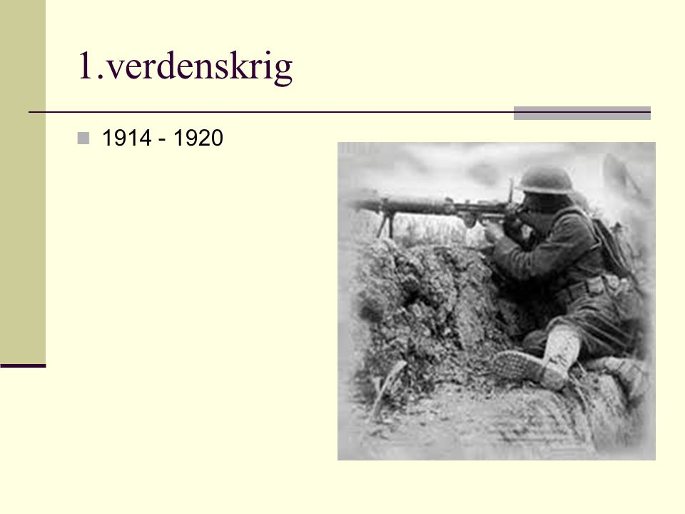 1.verdenskrig 1914 - 1920