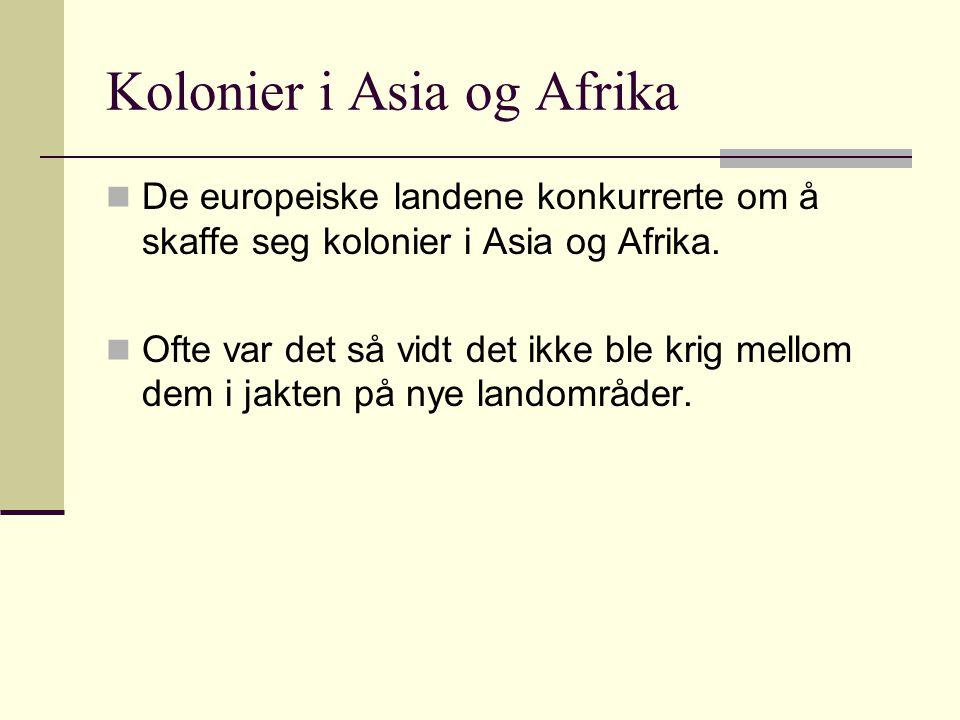 Kolonier i Asia og Afrika