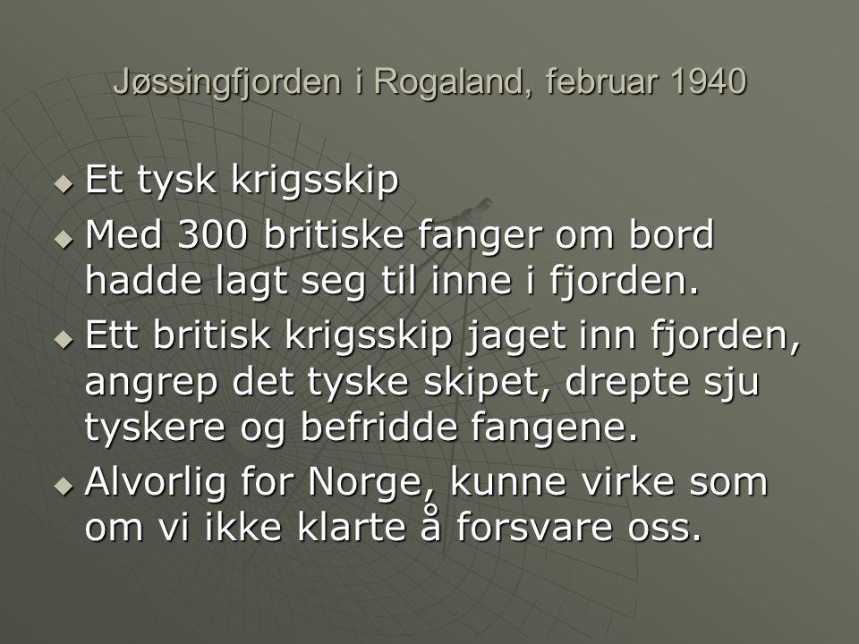 Jøssingfjorden i Rogaland, februar 1940
