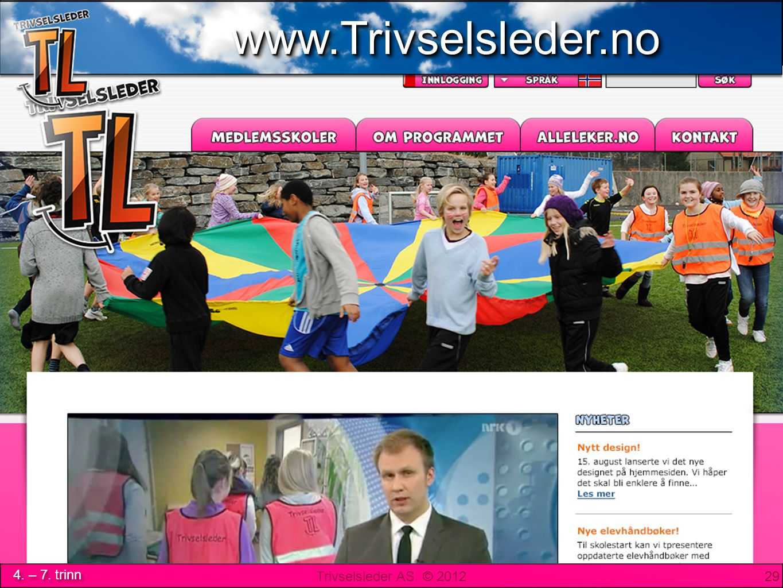 www.Trivselsleder.no www.Trivselsleder.no 29