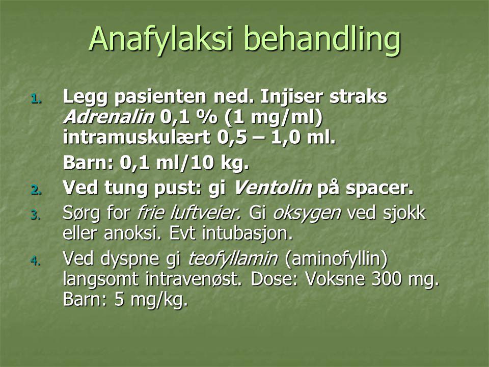 Anafylaksi behandling