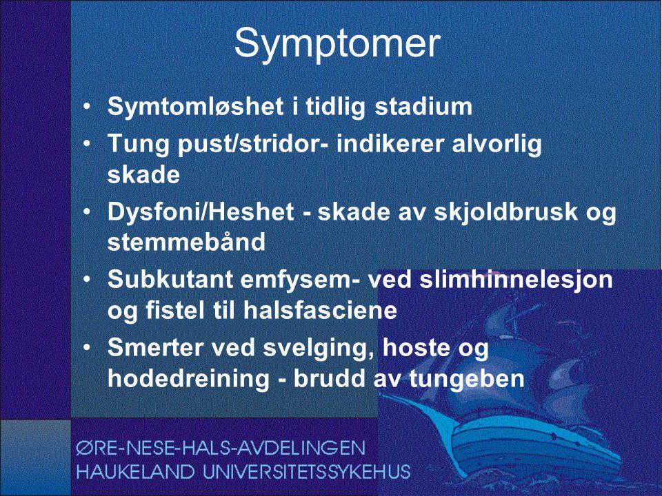 Symptomer Symtomløshet i tidlig stadium