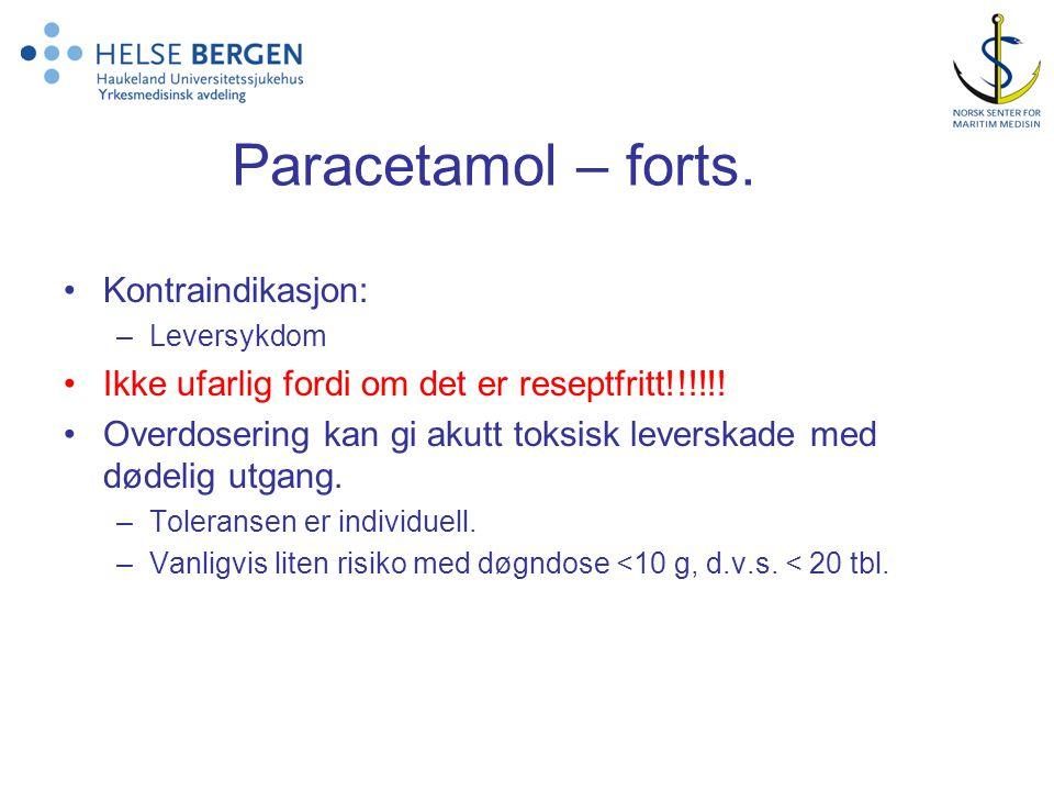 Paracetamol – forts. Kontraindikasjon: