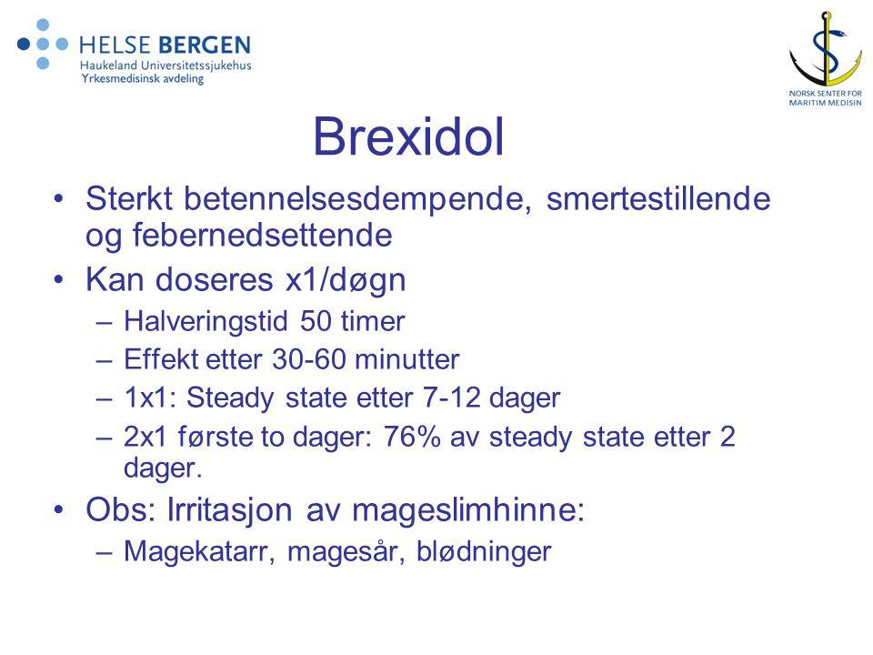 Brexidol Sterkt betennelsesdempende, smertestillende og febernedsettende. Kan doseres x1/døgn. Halveringstid 50 timer.