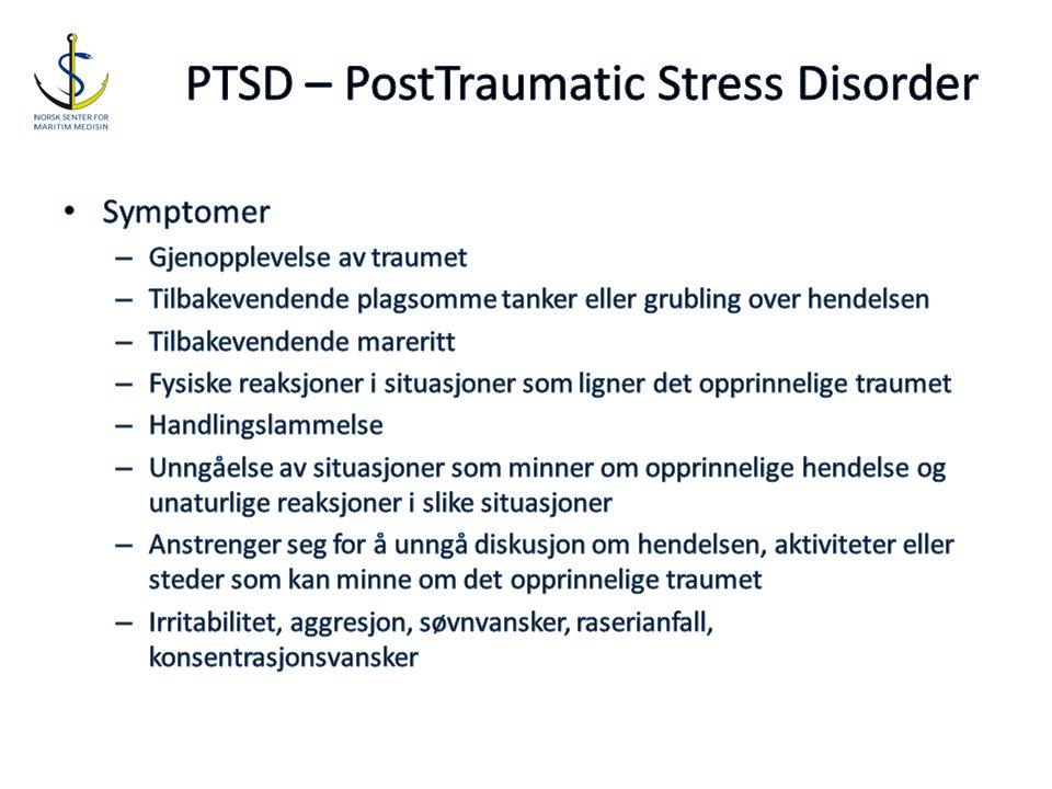 PTSD – PostTraumatic Stress Disorder
