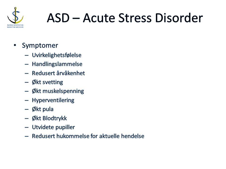 ASD – Acute Stress Disorder