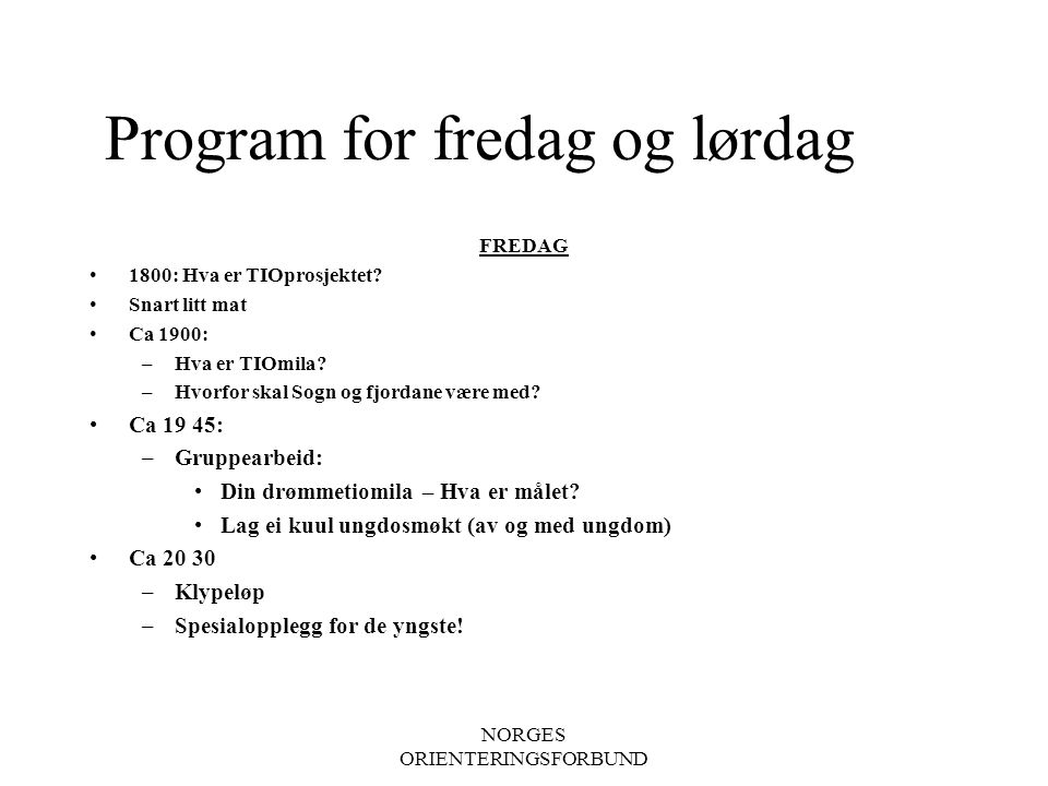 Program for fredag og lørdag