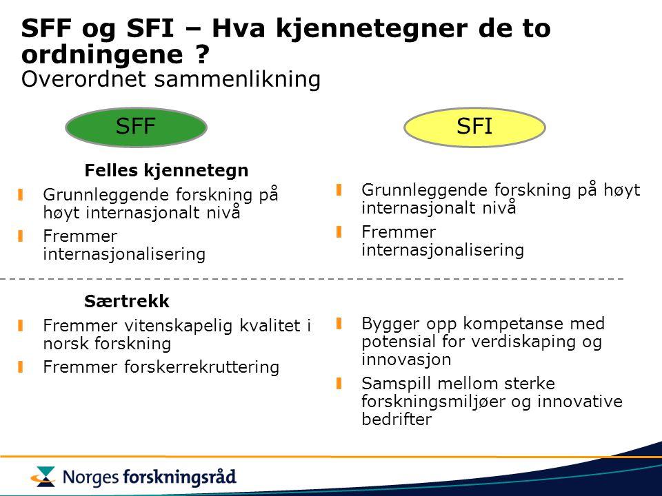 SFF og SFI – Hva kjennetegner de to ordningene