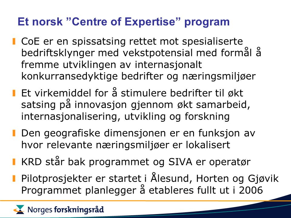 Et norsk Centre of Expertise program