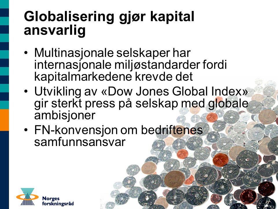 Globalisering gjør kapital ansvarlig