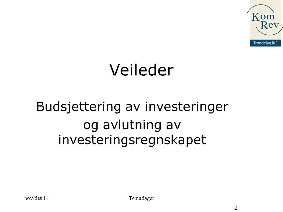 Budsjettering av investeringer og avlutning av investeringsregnskapet