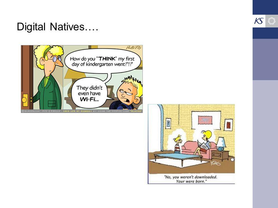 Digital Natives….