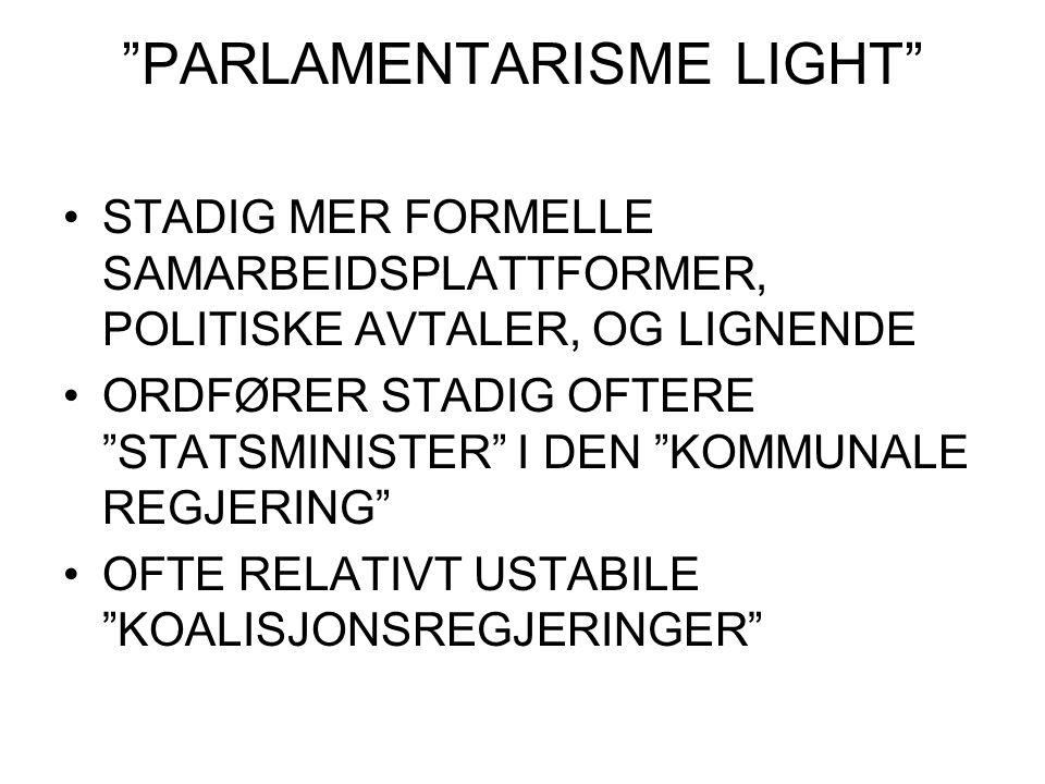 PARLAMENTARISME LIGHT