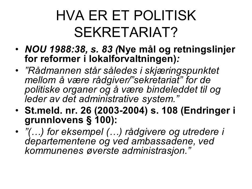 HVA ER ET POLITISK SEKRETARIAT