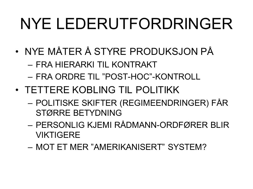 NYE LEDERUTFORDRINGER
