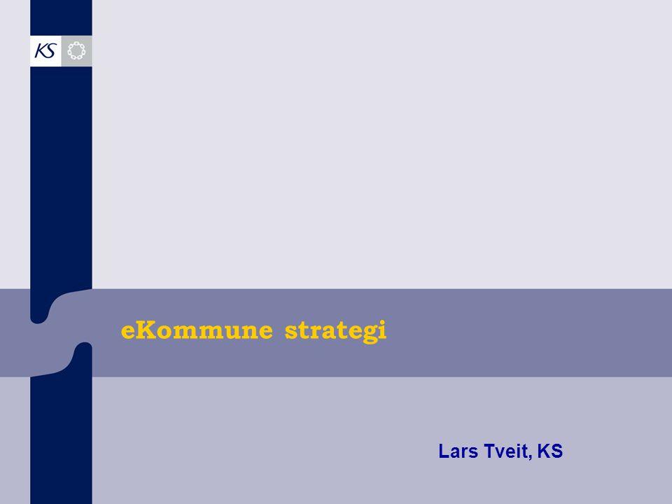 eKommune strategi Lars Tveit, KS