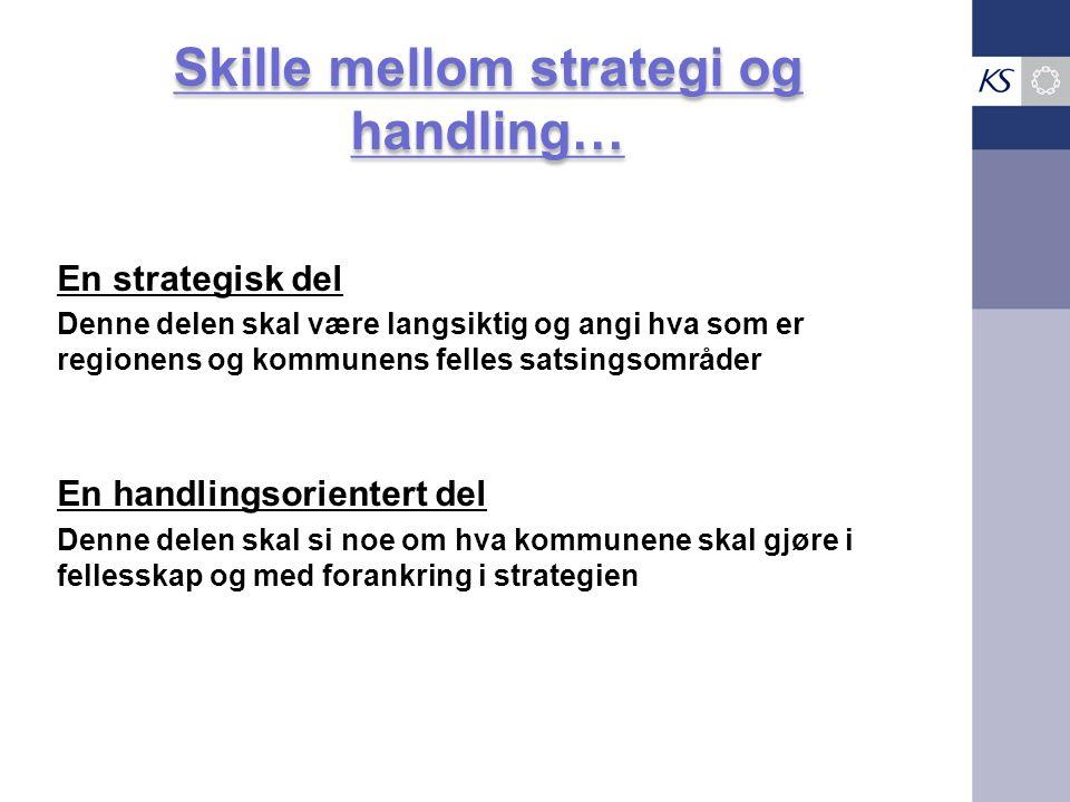 Skille mellom strategi og handling…