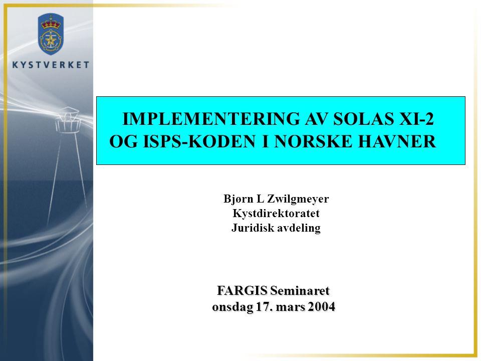 IMPLEMENTERING AV SOLAS XI-2