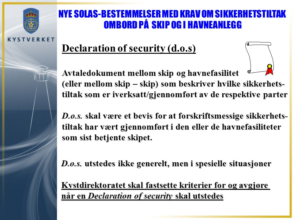 Declaration of security (d.o.s)
