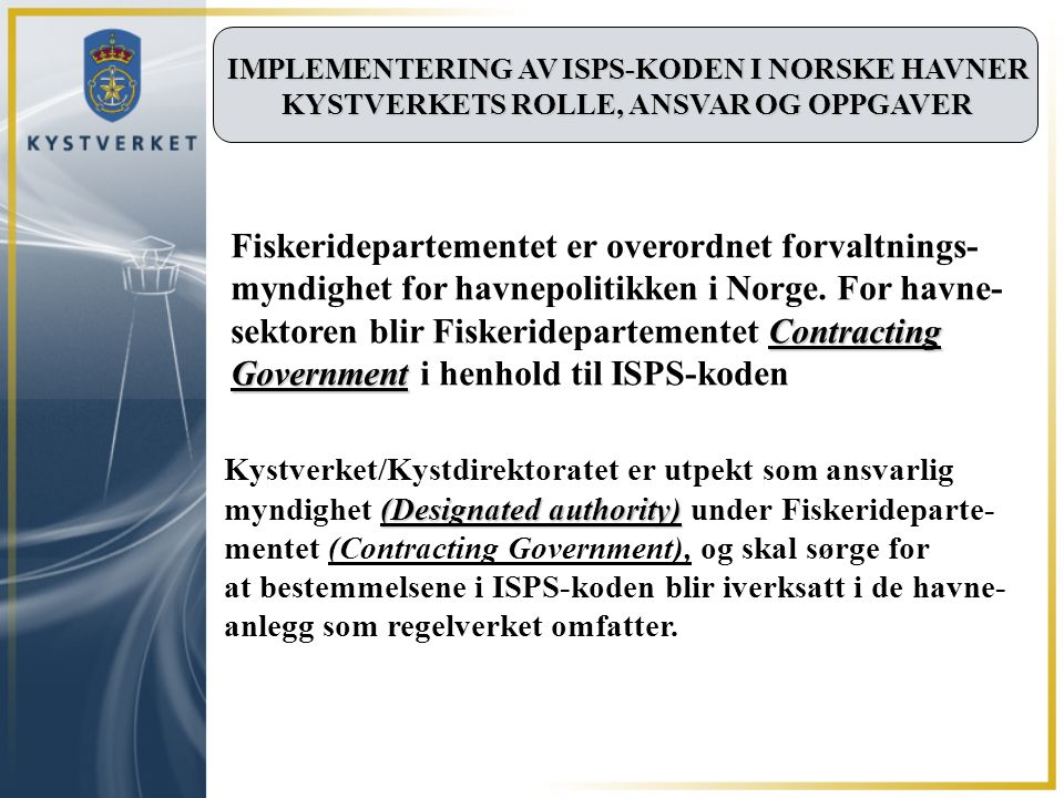 Fiskeridepartementet er overordnet forvaltnings-