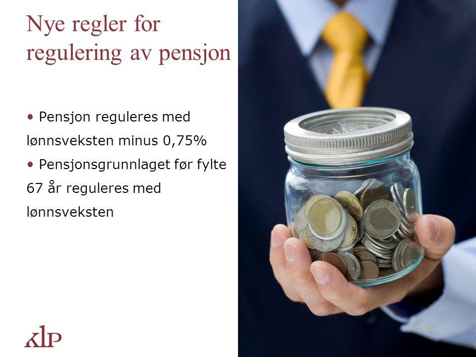 Nye regler for regulering av pensjon