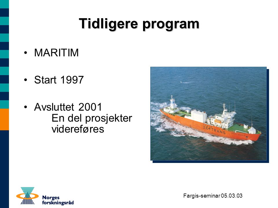 Tidligere program MARITIM Start 1997