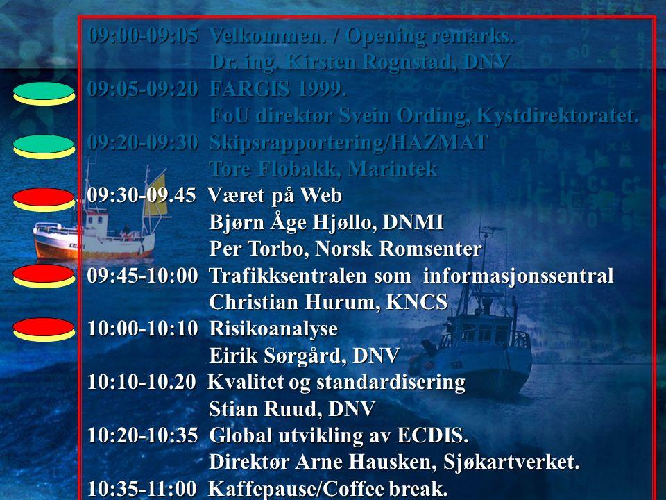 09:00-09:05 Velkommen. / Opening remarks.