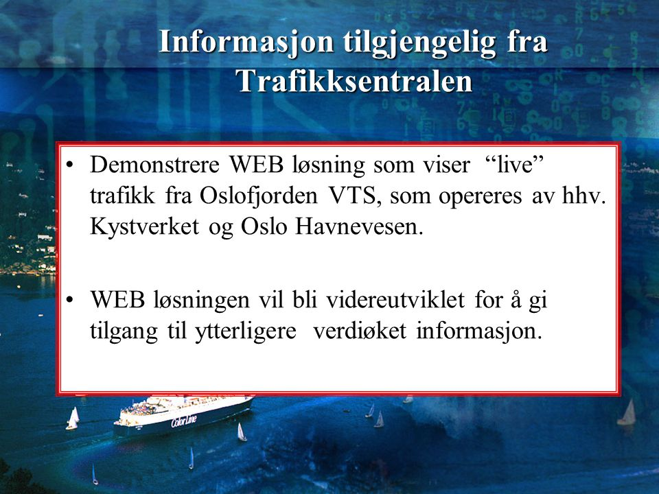Informasjon tilgjengelig fra Trafikksentralen
