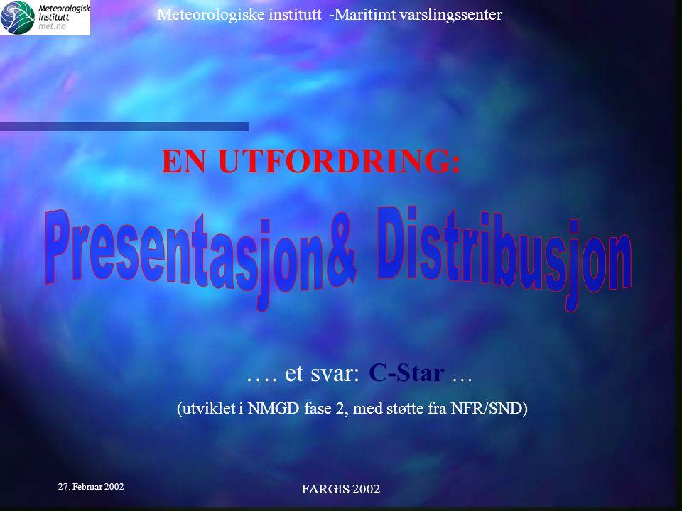 (utviklet i NMGD fase 2, med støtte fra NFR/SND)