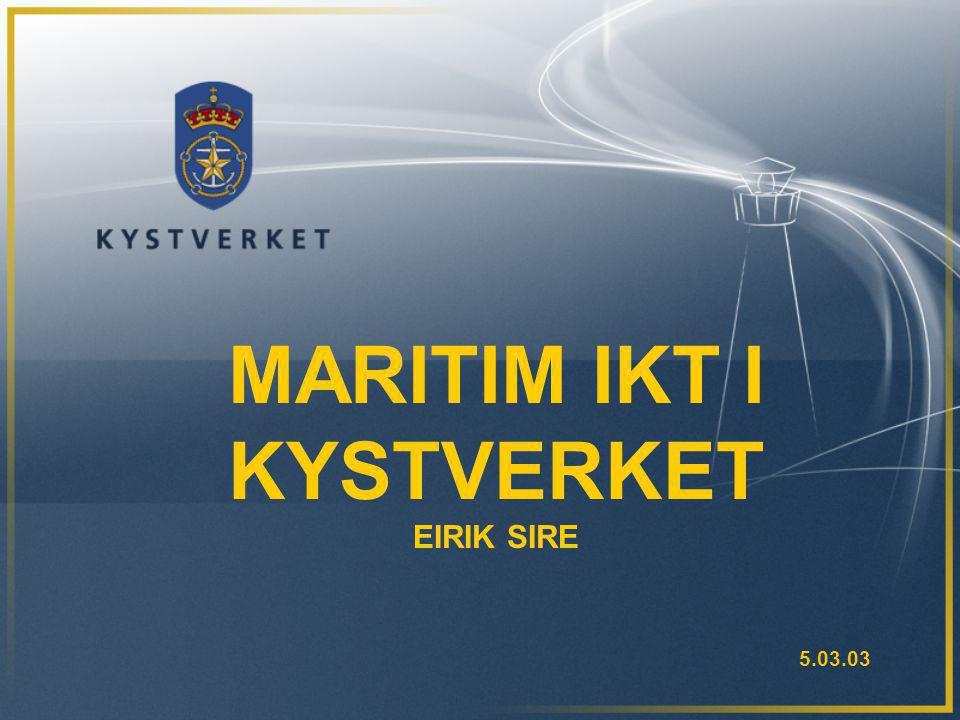 MARITIM IKT I KYSTVERKET EIRIK SIRE