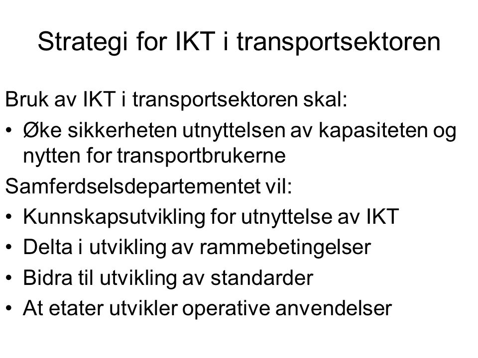 Strategi for IKT i transportsektoren