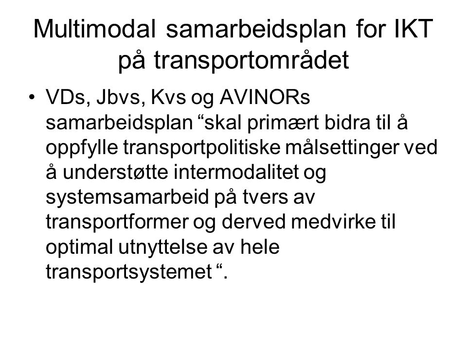 Multimodal samarbeidsplan for IKT på transportområdet